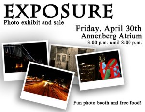 Exposure. April 30, 2010, Annenburg Hall, Temple University. 3-8pm