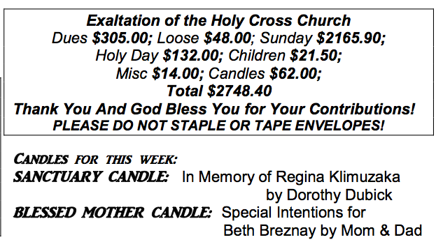 My parents dedicated a special candle to me and my safety, announced in the church bulletin.